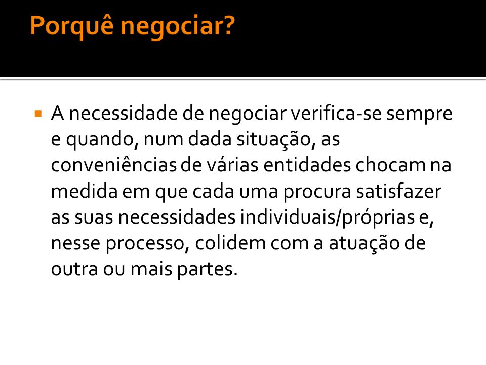Porquê negociar