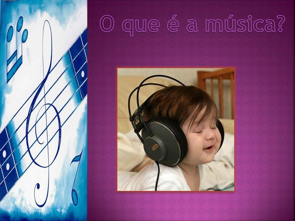 O que é a música