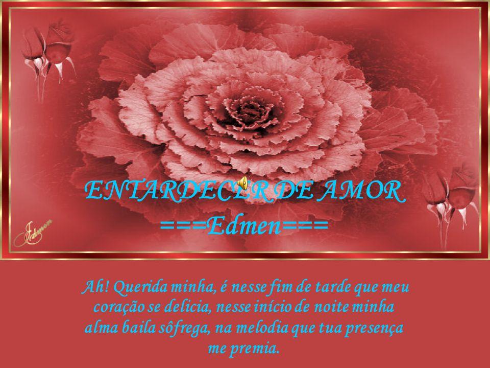 ENTARDECER DE AMOR ===Edmen===