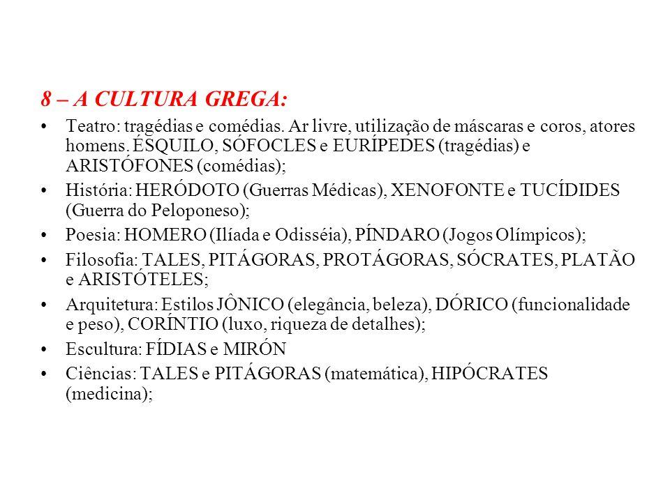 8 – A CULTURA GREGA: