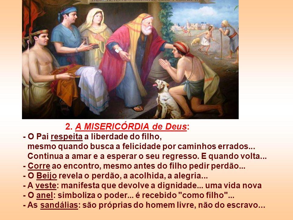 2. A MISERICÓRDIA de Deus: