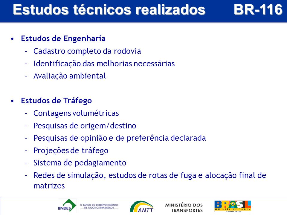 Estudos técnicos realizados BR-116