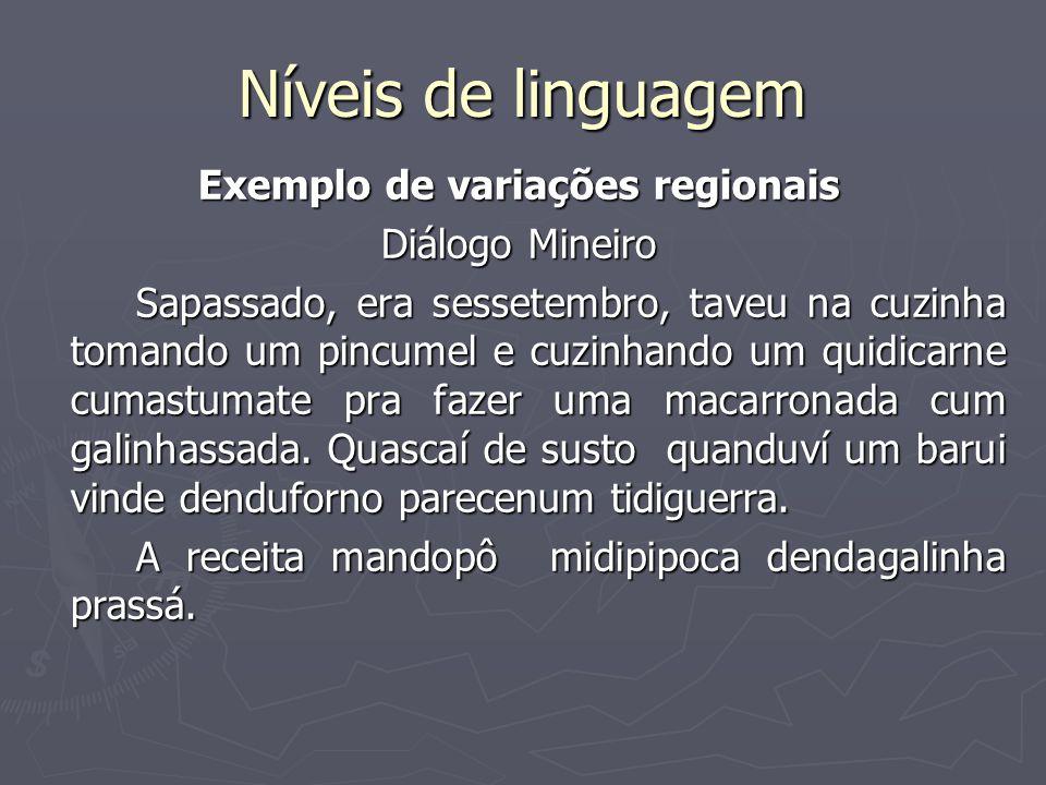 Exemplo de variações regionais