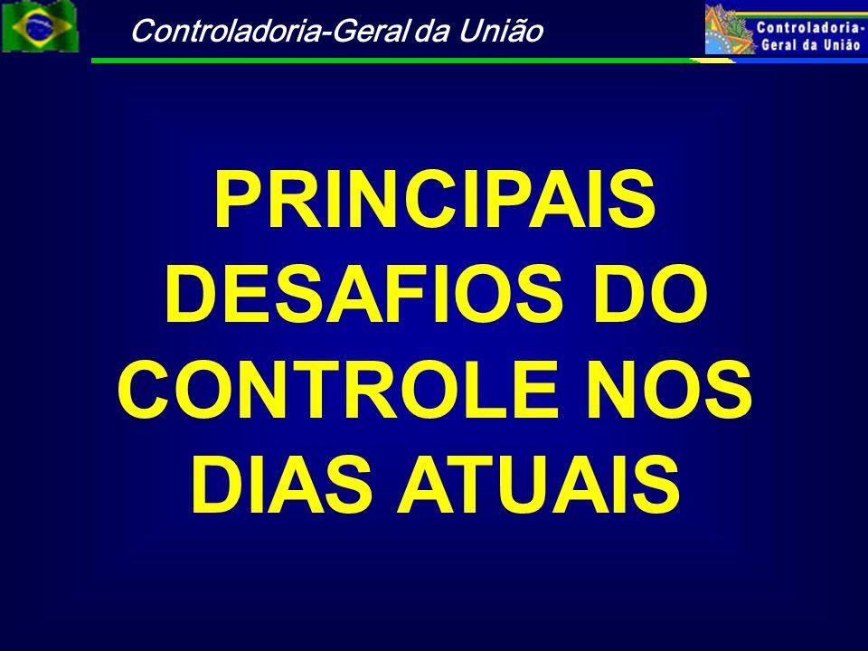 PRINCIPAIS DESAFIOS DO CONTROLE NOS DIAS ATUAIS