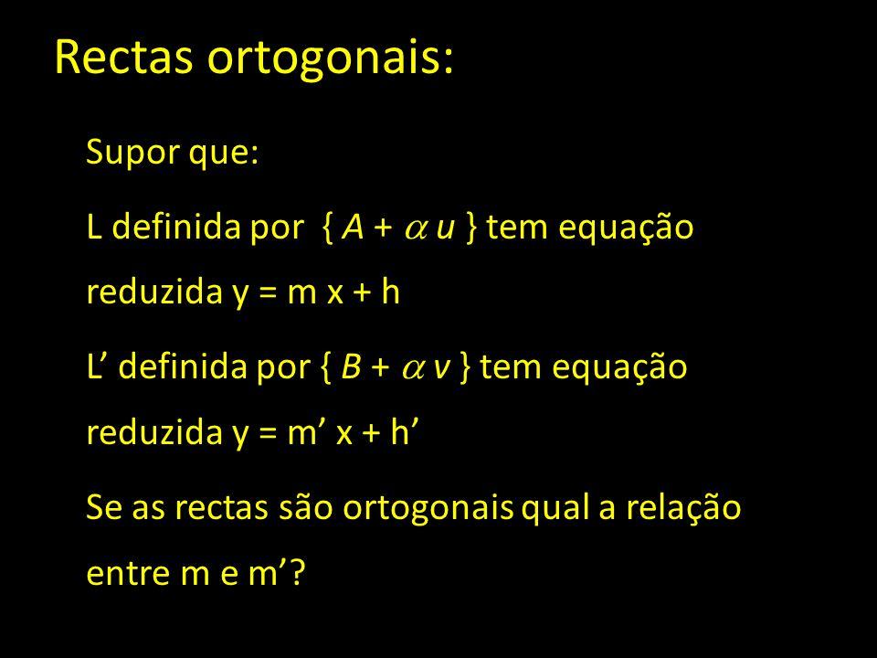 Rectas ortogonais:
