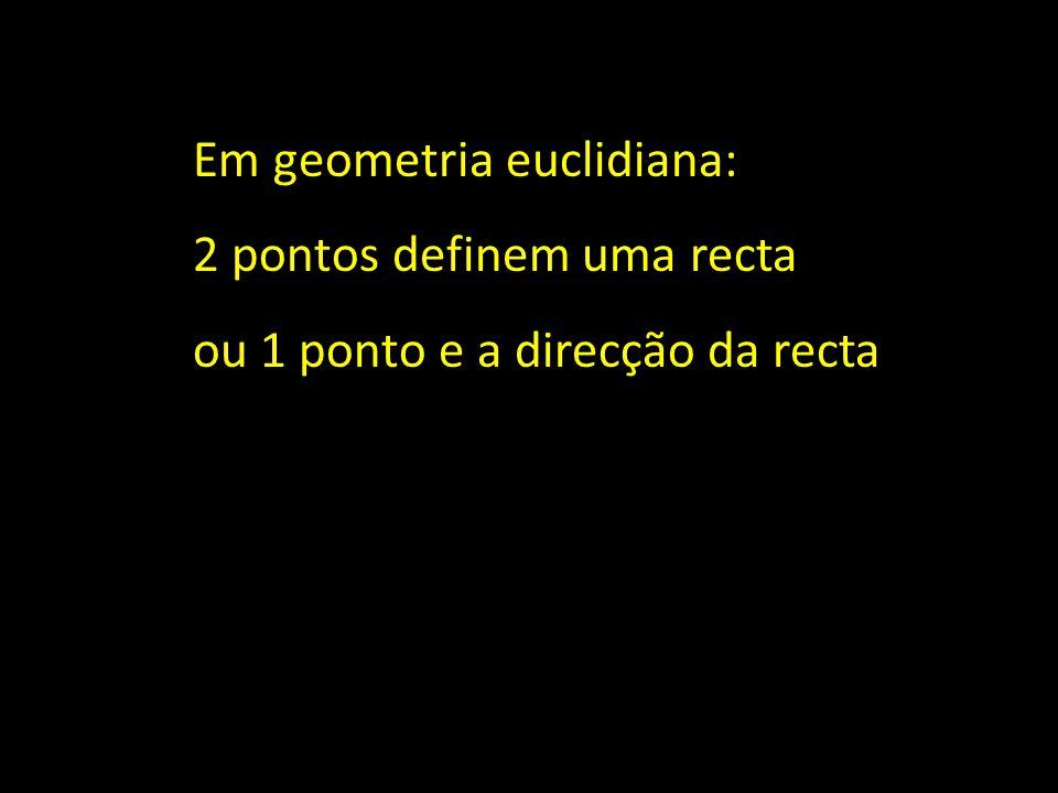 Em geometria euclidiana: