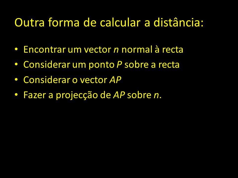 Outra forma de calcular a distância: