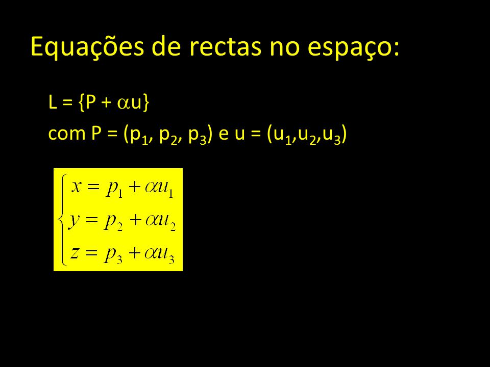 Equações de rectas no espaço: