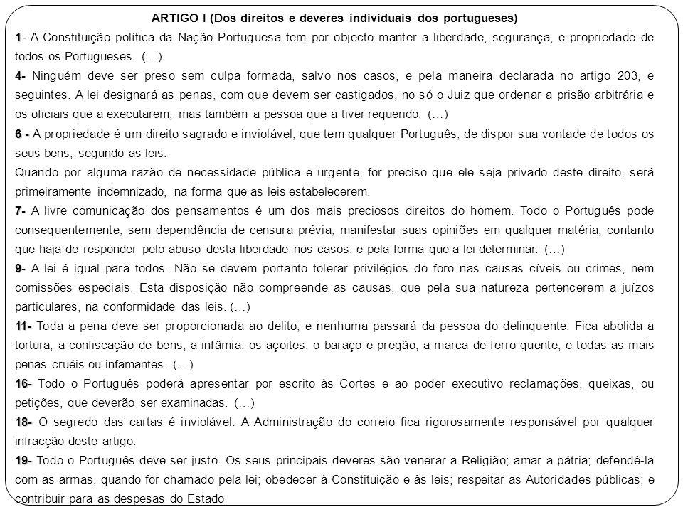 ARTIGO I (Dos direitos e deveres individuais dos portugueses)