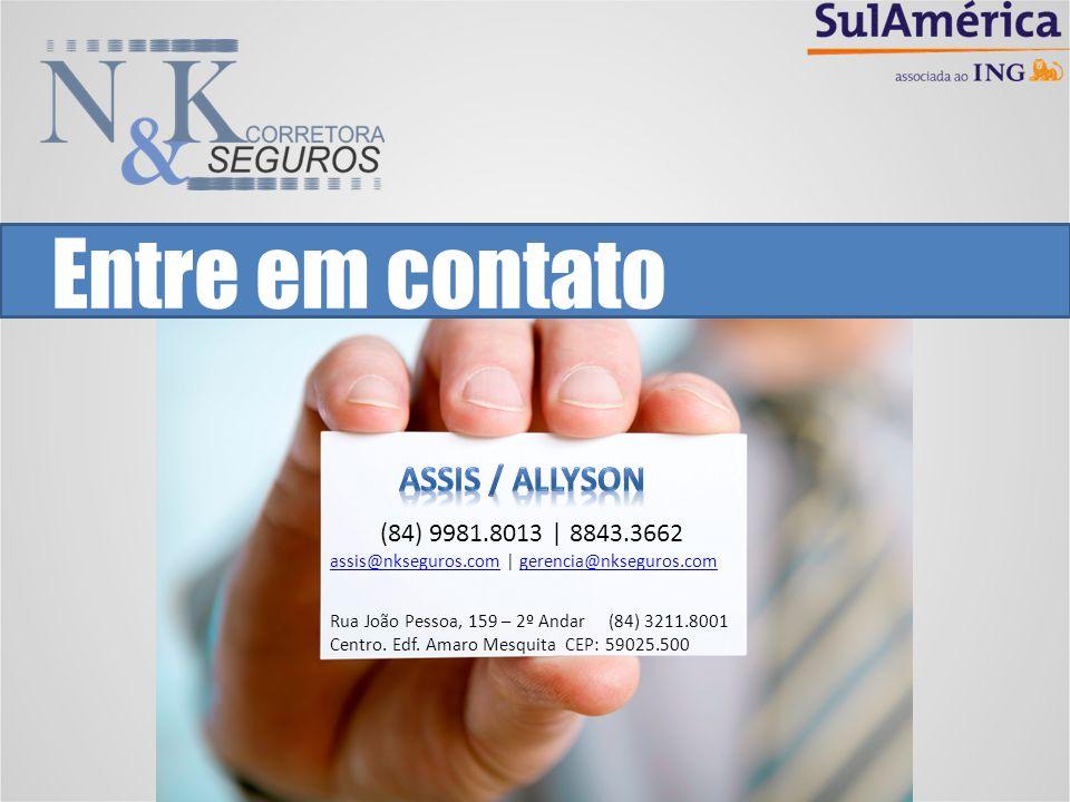 Entre em contato ASSIS / ALLYSON (84) 9981.8013 | 8843.3662
