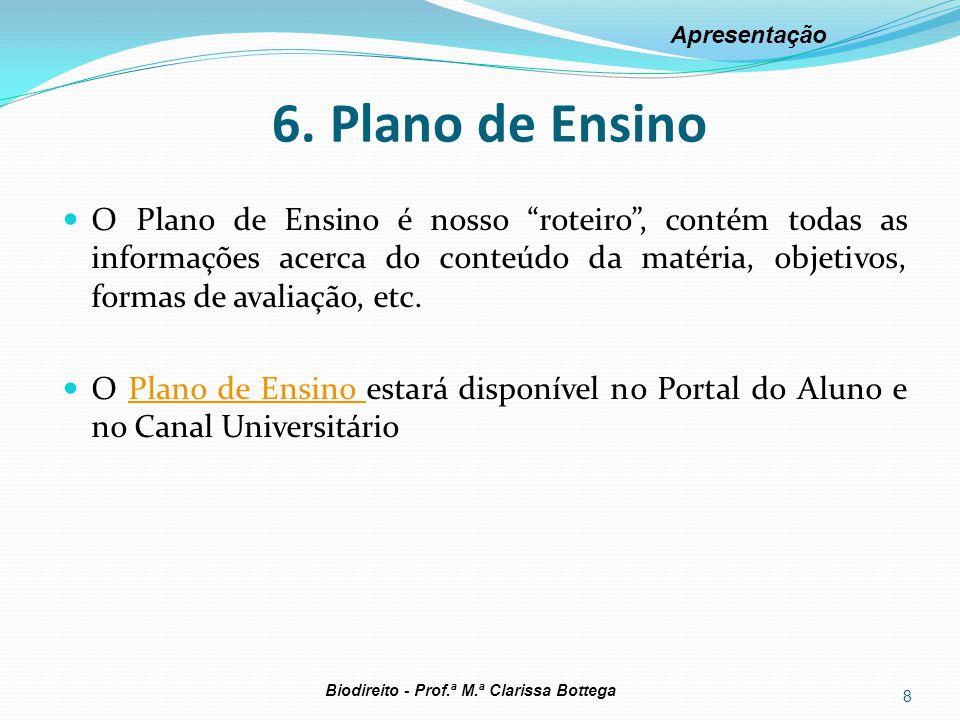 Apresentação 6. Plano de Ensino.