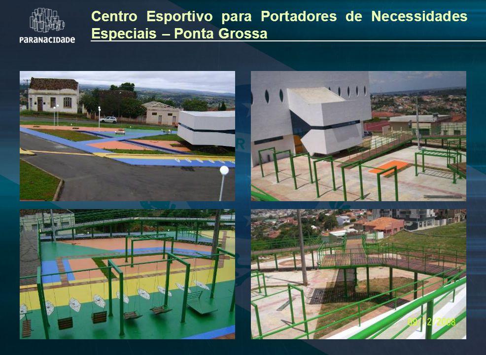 Centro Esportivo para Portadores de Necessidades Especiais – Ponta Grossa
