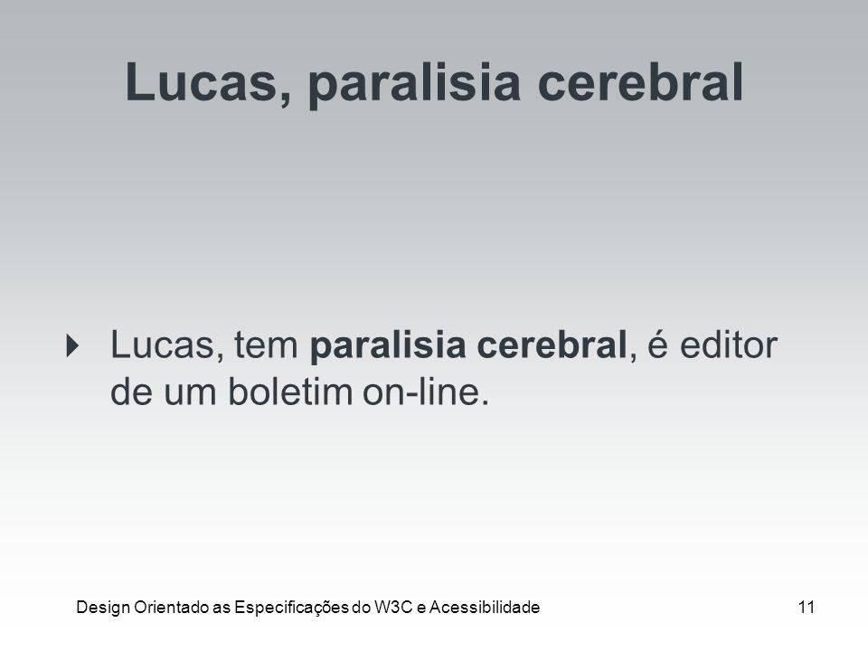 Lucas, paralisia cerebral