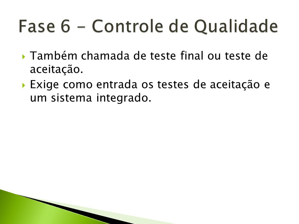 Fase 6 - Controle de Qualidade