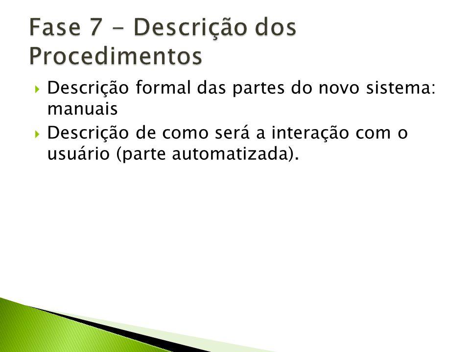 Fase 7 - Descrição dos Procedimentos