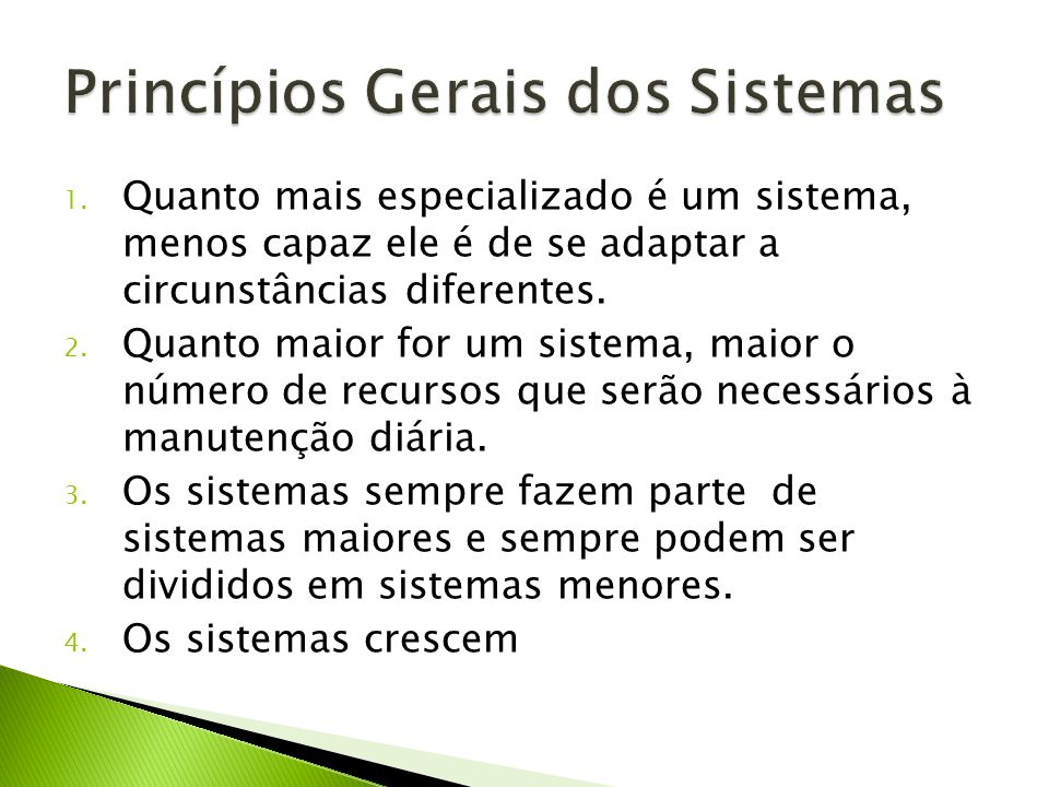 Princípios Gerais dos Sistemas