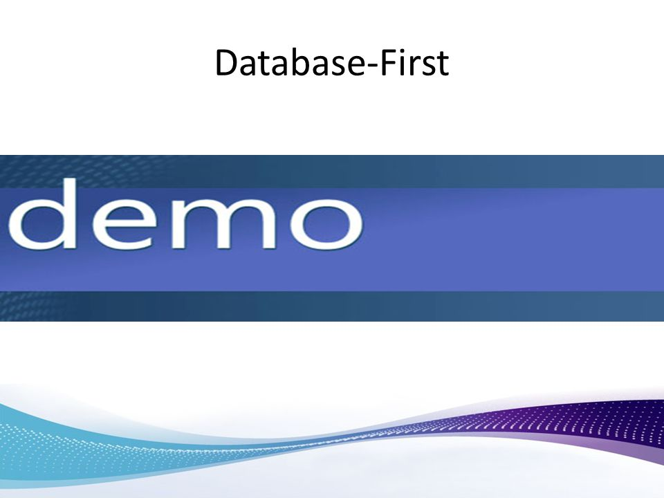Database-First