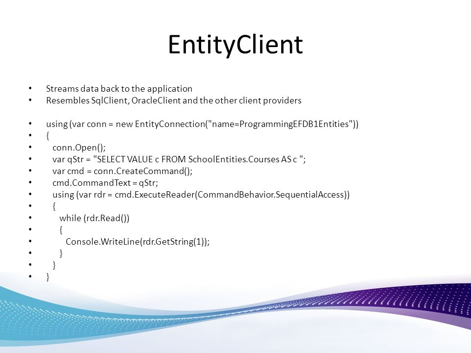 EntityClient Streams data back to the application