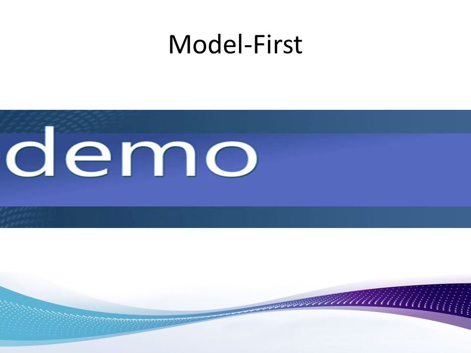 Model-First