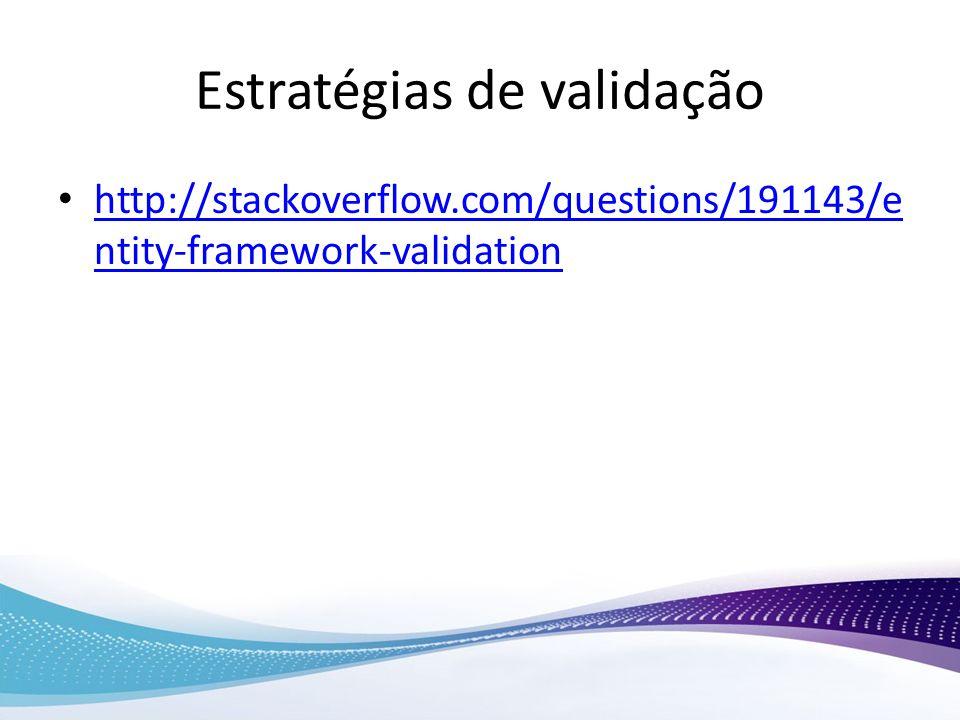 Estratégias de validação
