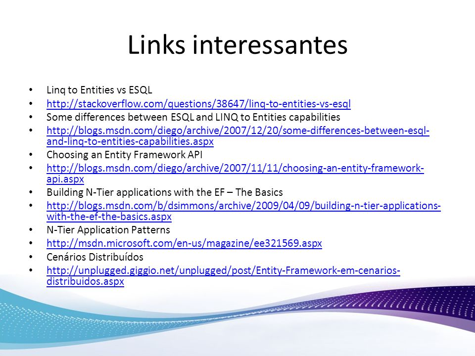 Links interessantes Linq to Entities vs ESQL