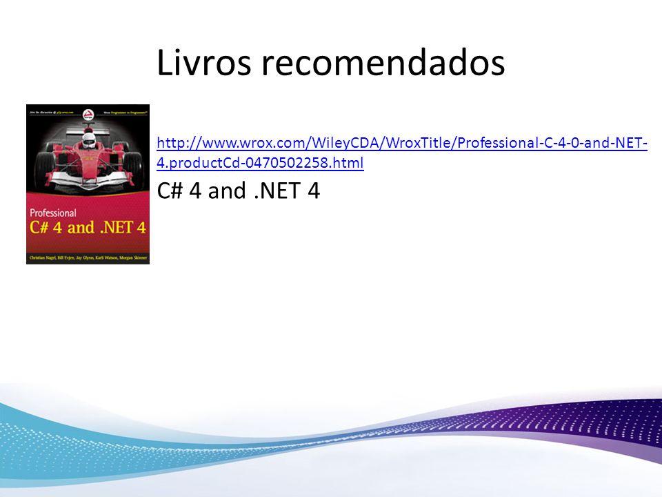Livros recomendados C# 4 and .NET 4
