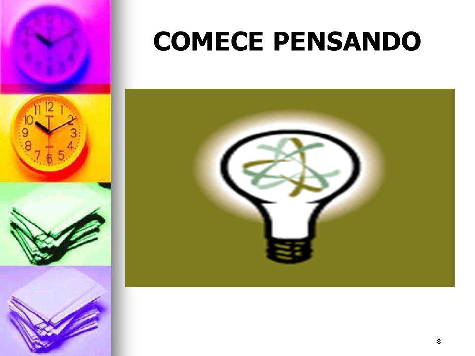 COMECE PENSANDO