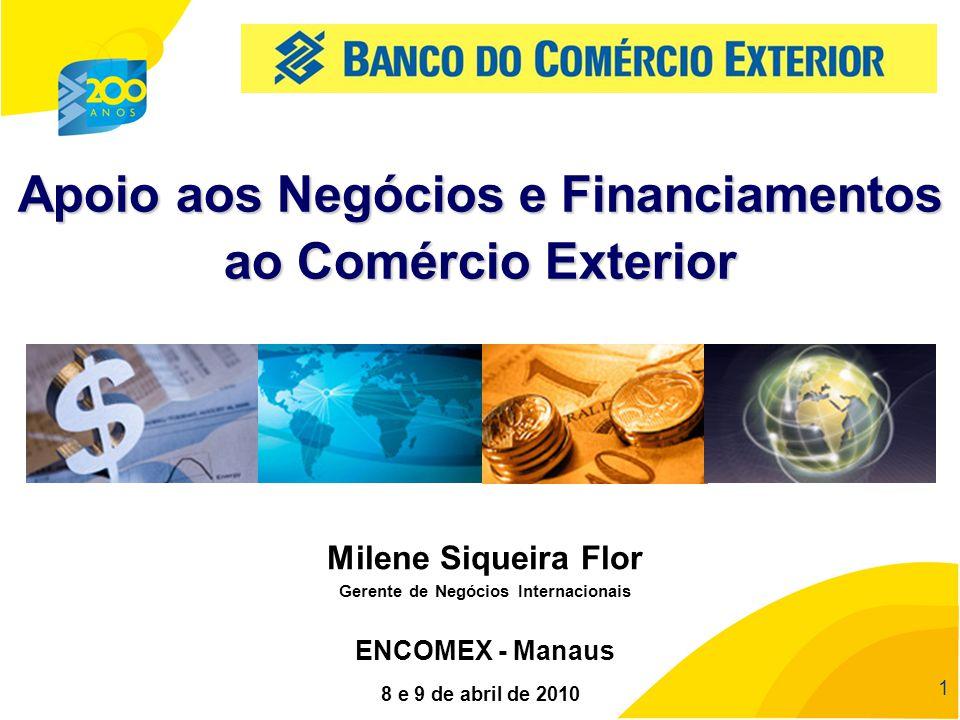 Apoio aos Negócios e Financiamentos Gerente de Negócios Internacionais