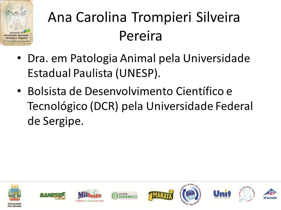 Ana Carolina Trompieri Silveira Pereira