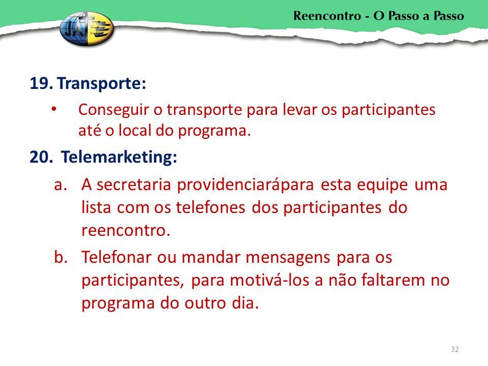 Transporte: Telemarketing:
