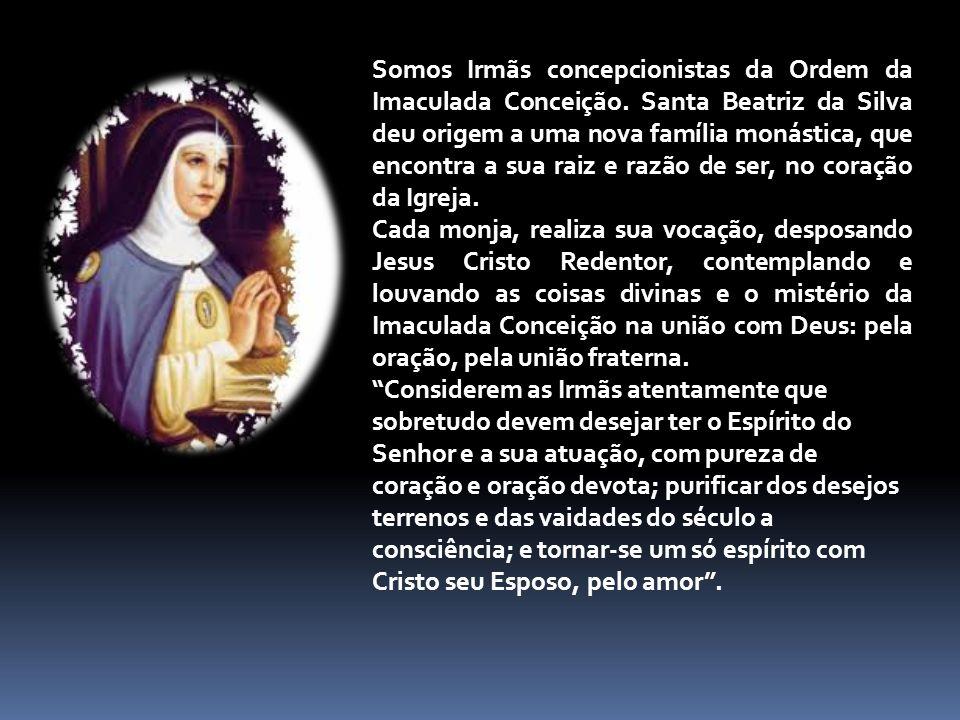 Somos Irmãs concepcionistas da Ordem da Imaculada Conceição