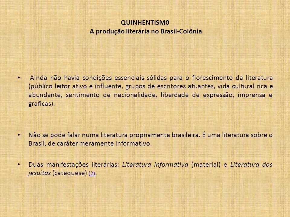 QUINHENTISM0 A produção literária no Brasil-Colônia