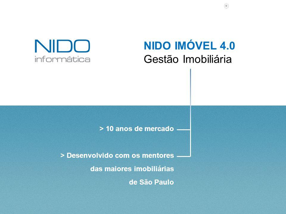 NIDO IMÓVEL 4.0 Gestão Imobiliária > 10 anos de mercado