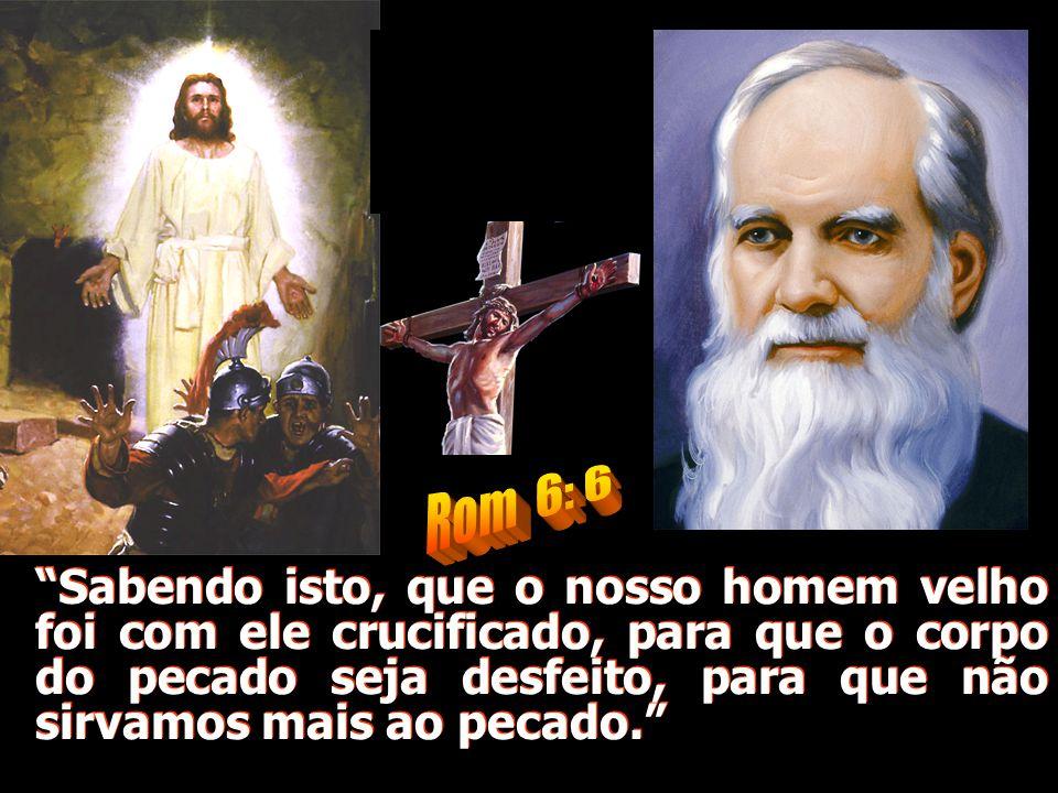 Rom 6: 6