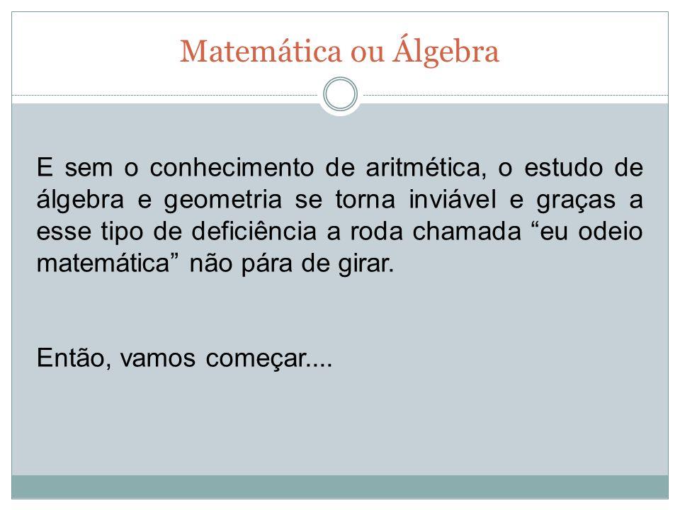 Matemática ou Álgebra