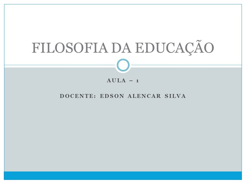 AULA – 1 Docente: Edson Alencar Silva