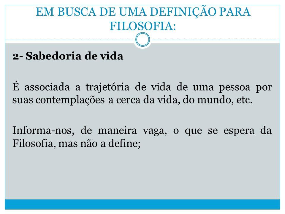 EM BUSCA DE UMA DEFINIÇÃO PARA FILOSOFIA:
