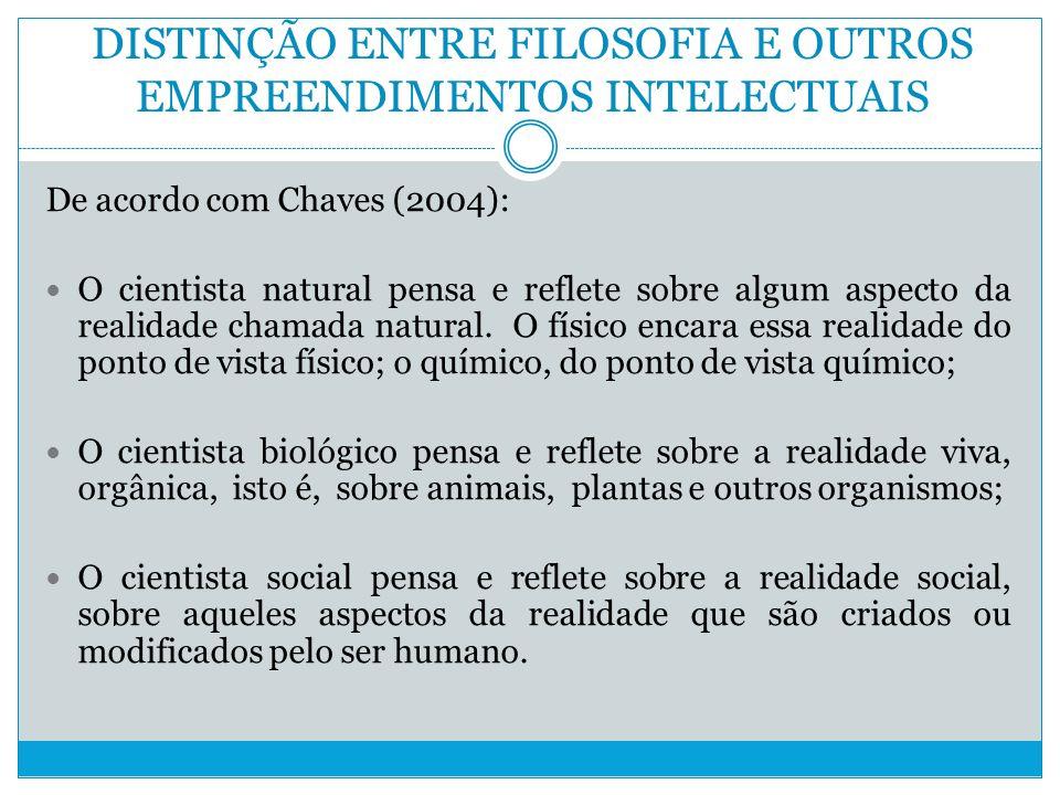 DISTINÇÃO ENTRE FILOSOFIA E OUTROS EMPREENDIMENTOS INTELECTUAIS