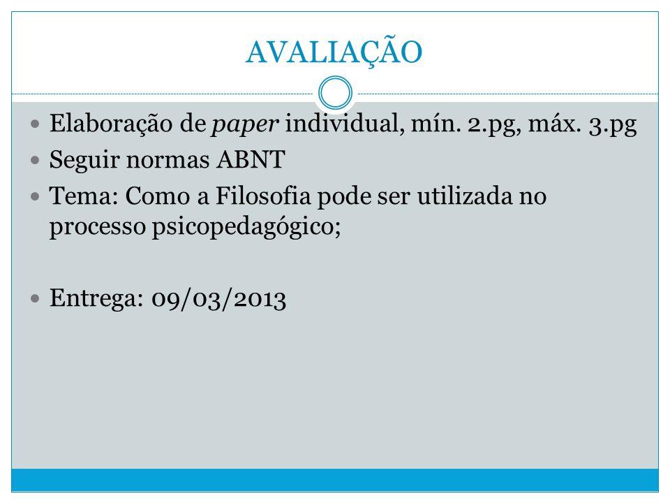 AVALIAÇÃO Elaboração de paper individual, mín. 2.pg, máx. 3.pg