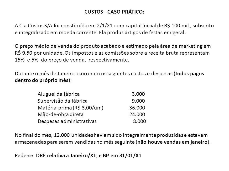 CUSTOS - CASO PRÁTICO: