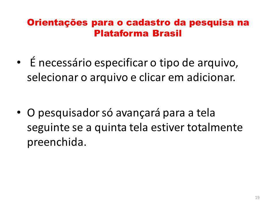 Orientações para o cadastro da pesquisa na Plataforma Brasil