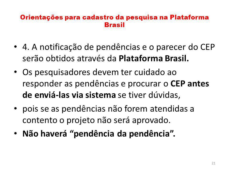 Orientações para cadastro da pesquisa na Plataforma Brasil