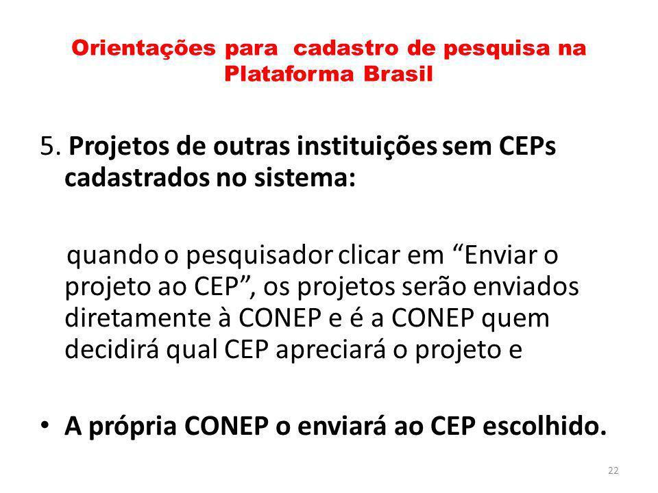 Orientações para cadastro de pesquisa na Plataforma Brasil