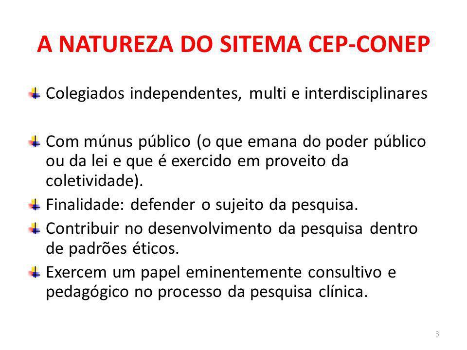 A NATUREZA DO SITEMA CEP-CONEP