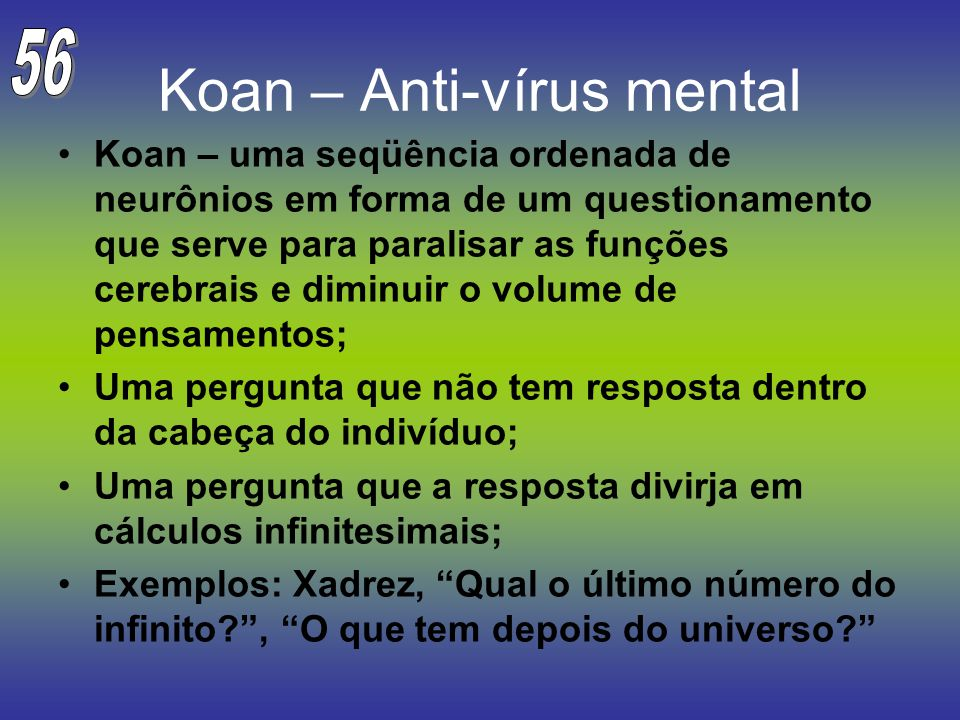Koan – Anti-vírus mental