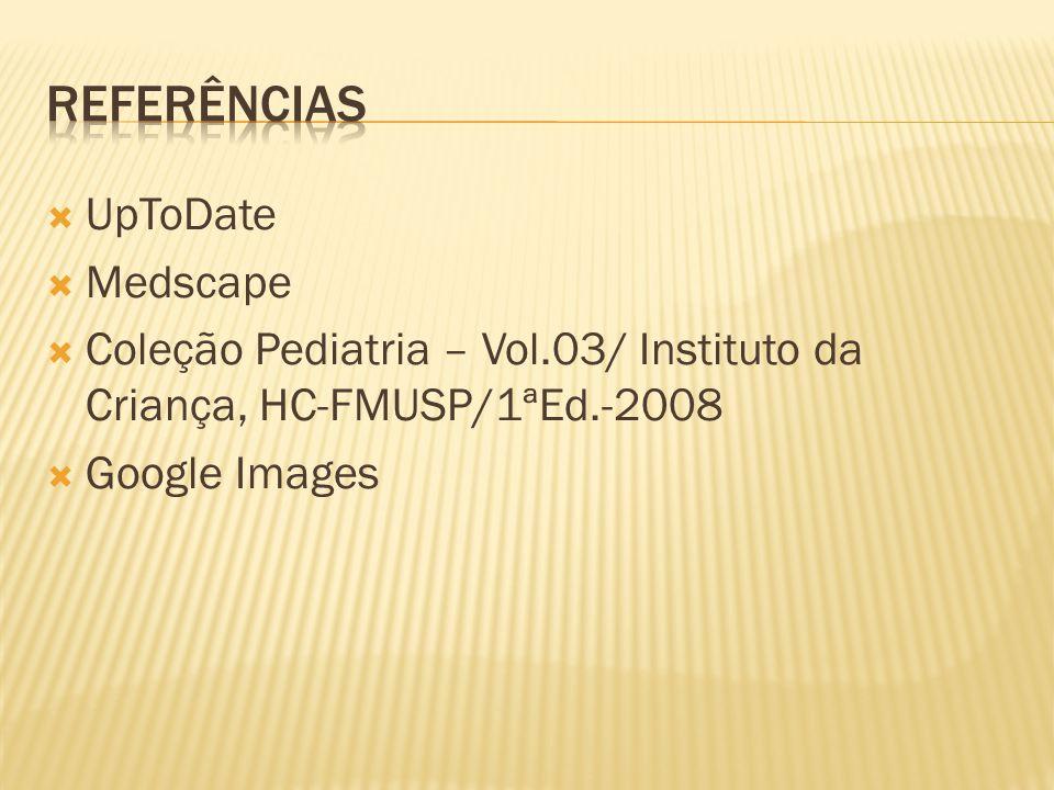 Referências UpToDate Medscape