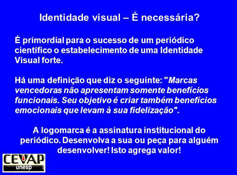 Identidade visual – É necessária