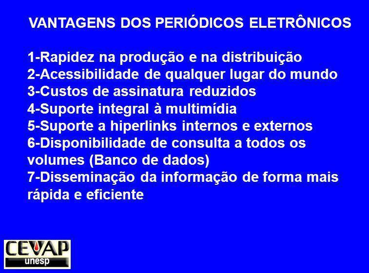 VANTAGENS DOS PERIÓDICOS ELETRÔNICOS