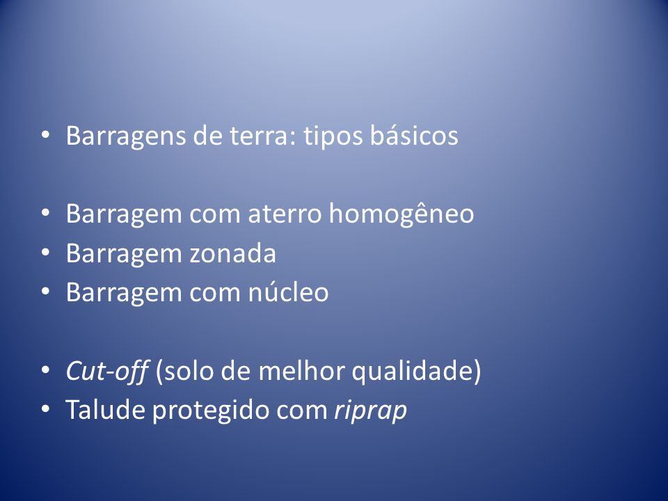 Barragens de terra: tipos básicos