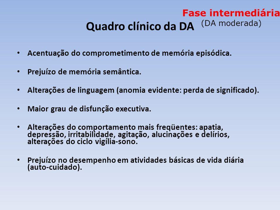 Fase intermediária (DA moderada)